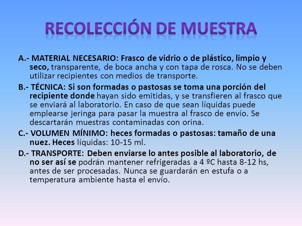 A.- MATERIAL NECESARIO: Frasco de vidrio o de plástico, limpio y seco, transparente, de boca ancha y con tapa de rosca. No se deben utilizar recipient
