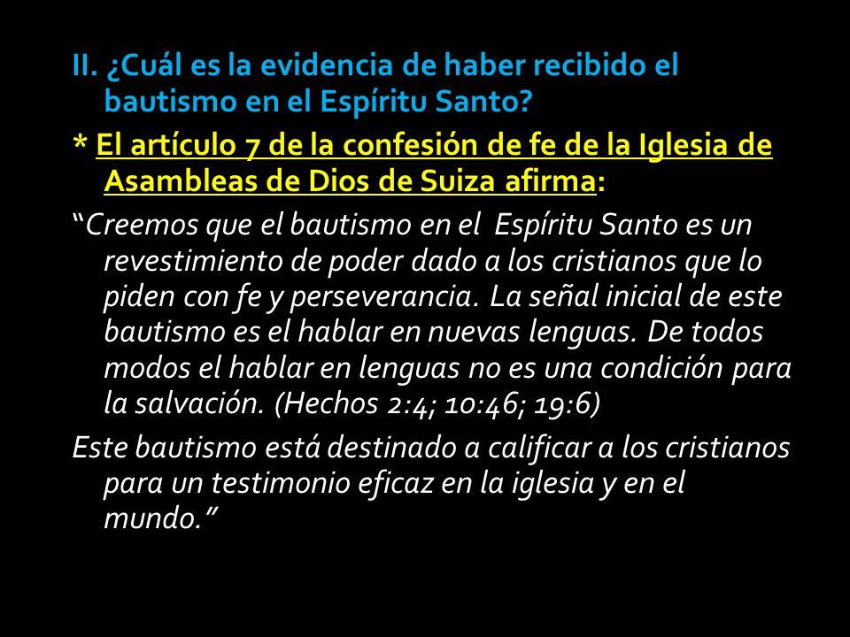 II.¿Cuál es la evidencia de haber recibido el bautismo en el Espíritu Santo.