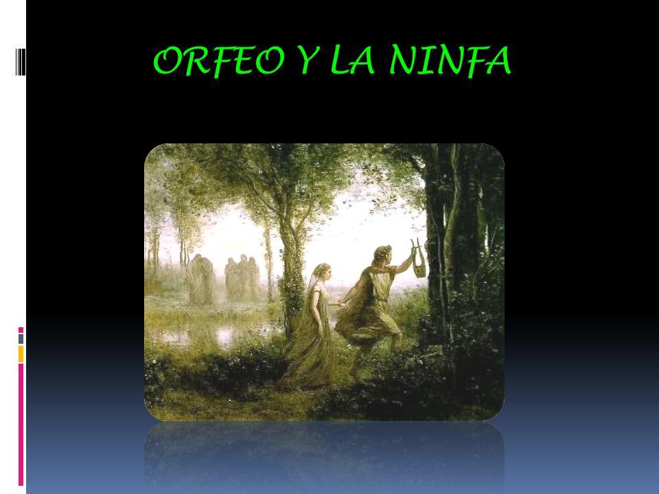 ORFEO Y LA NINFA