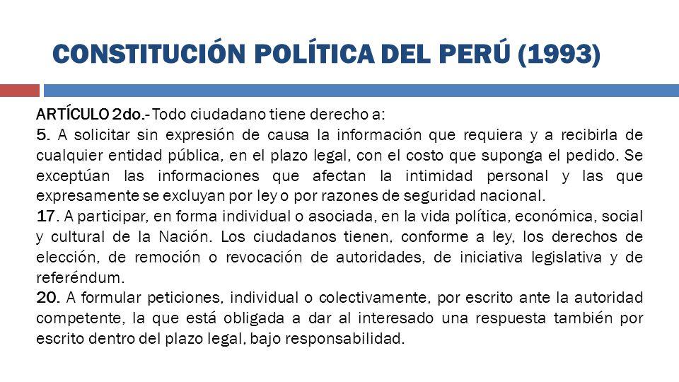 ARTÍCULO 2do.- Todo ciudadano tiene derecho a: 5. A solicitar sin expresión de causa la información que requiera y a recibirla de cualquier entidad pú