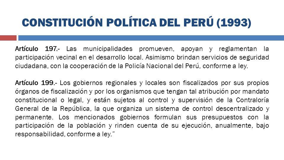 Artículo 197.- Las municipalidades promueven, apoyan y reglamentan la participación vecinal en el desarrollo local. Asimismo brindan servicios de segu