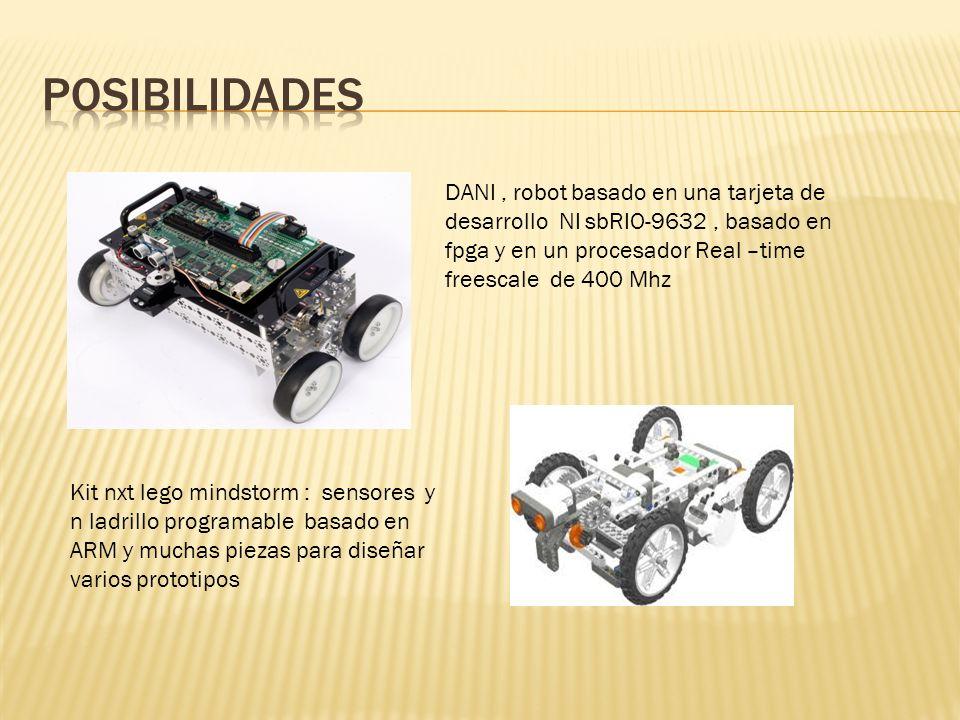 DANI, robot basado en una tarjeta de desarrollo NI sbRIO-9632, basado en fpga y en un procesador Real –time freescale de 400 Mhz Kit nxt lego mindstor