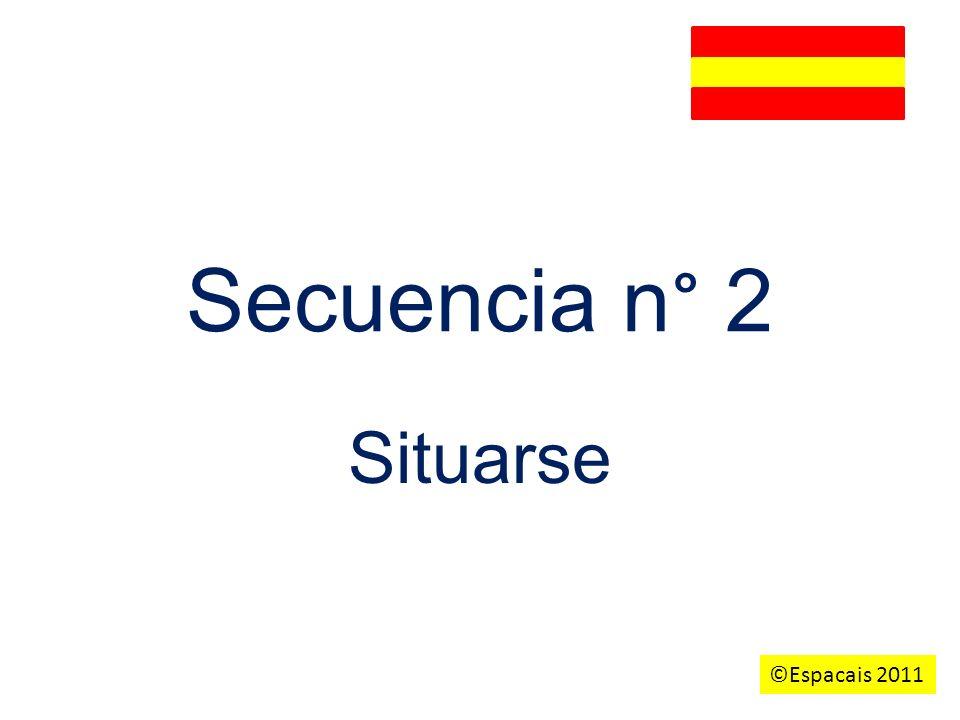 Secuencia n ° 2 Situarse ©Espacais 2011