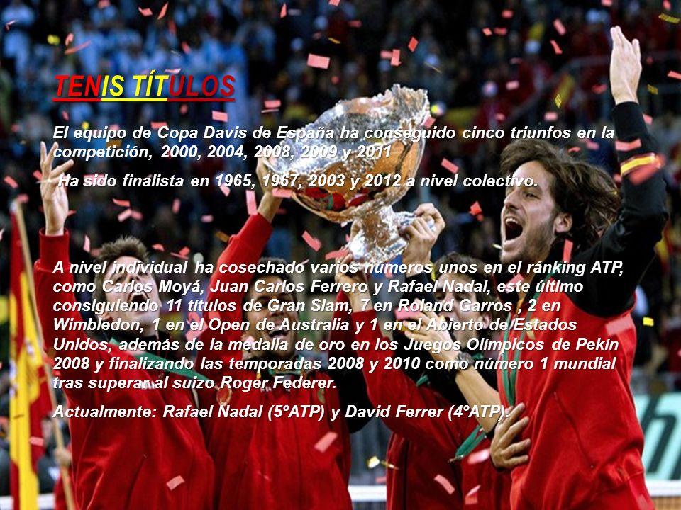 TENIS TÍTULOS El equipo de Copa Davis de España ha conseguido cinco triunfos en la competición, 2000, 2004, 2008, 2009 y 2011 Ha sido finalista en 196