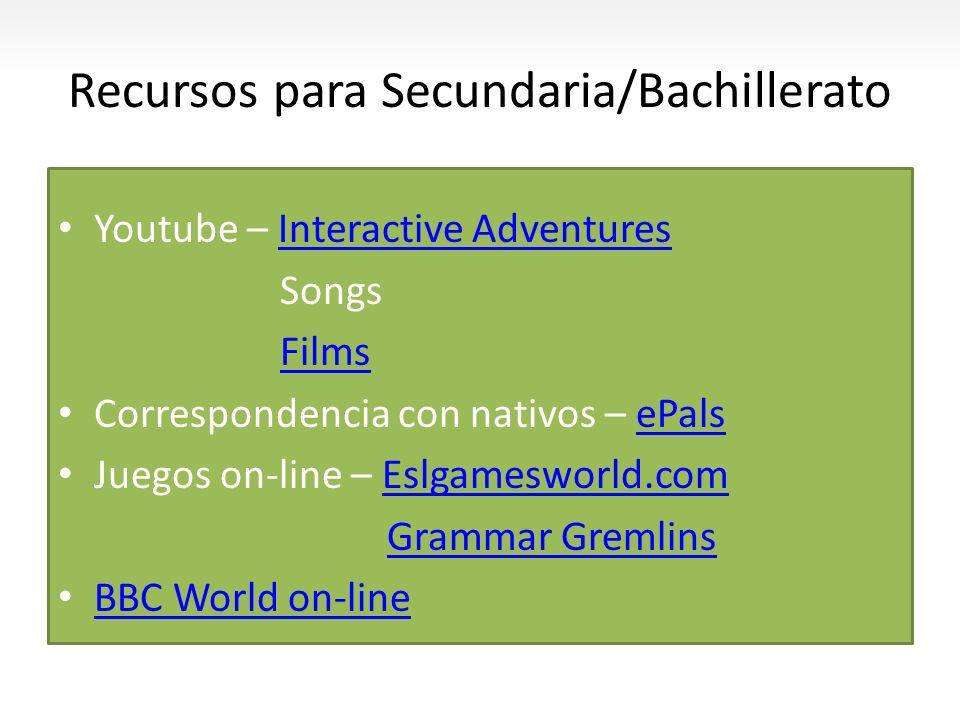 Recursos para Secundaria/Bachillerato Youtube – Interactive AdventuresInteractive Adventures Songs Films Correspondencia con nativos – ePalsePals Jueg