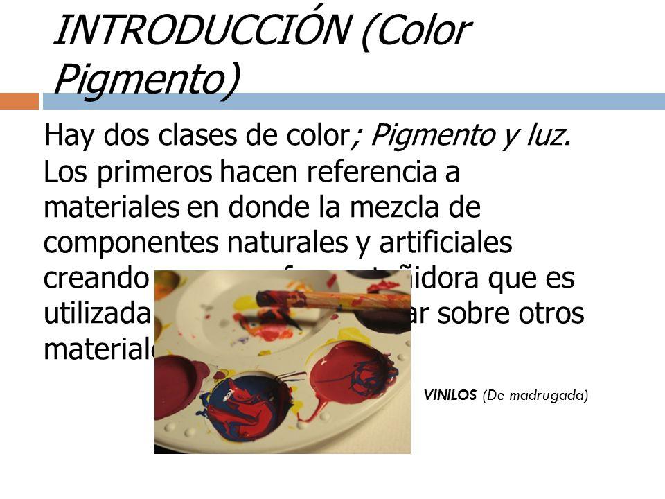 INTRODUCCIÓN (Color Luz) Los colores luz a diferencia de los pigmento son inmateriales y provienen de: Naturales Artificiales Sol Reflectores Luna (espejo del Sol) Láser FUENTES LUMÍNICAS http://es.wikipedia.org/wiki/Color