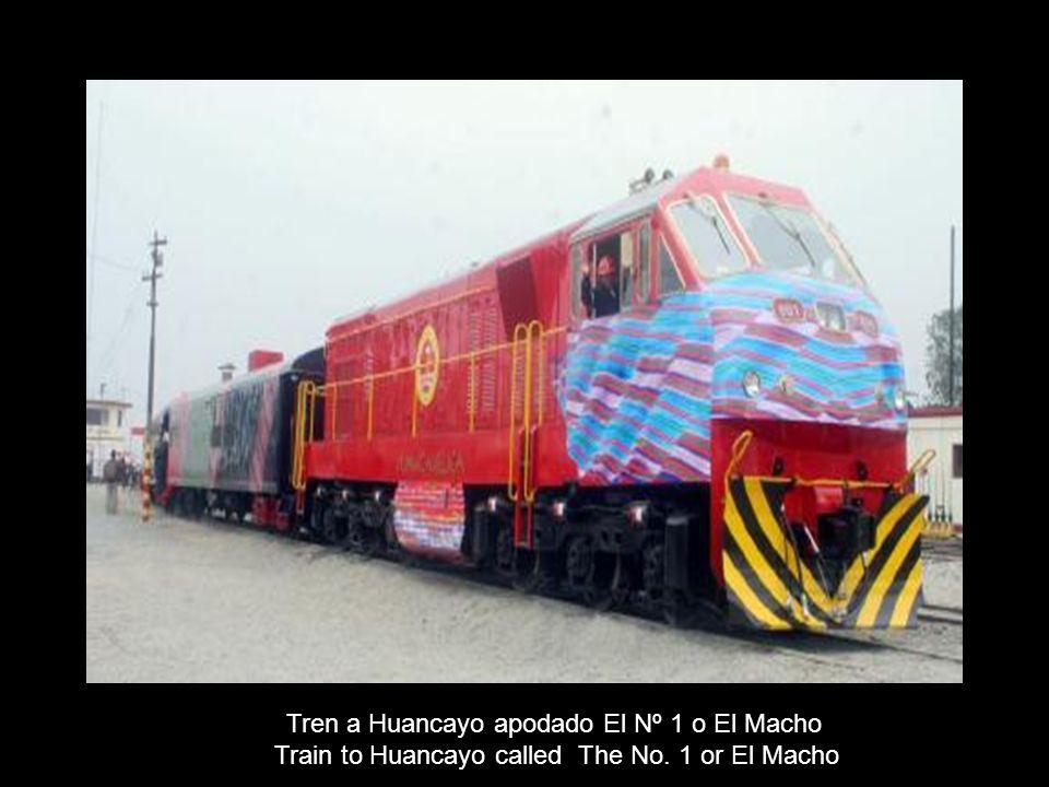 Tren a Huancayo apodado El Nº 1 o El Macho Train to Huancayo called The No. 1 or El Macho