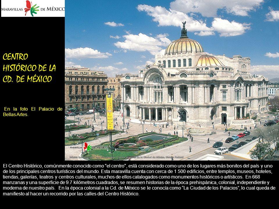CENTRO HISTÓRICO DE LA CD.DE MÉXICO En la foto El Palacio de Bellas Artes.