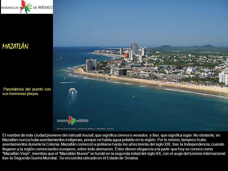 MAZATLÁN Panorámica del puerto con sus hermosas playas.