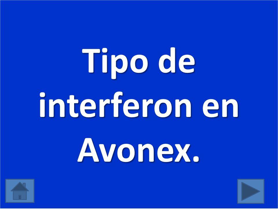 Tipo de interferon en Avonex.