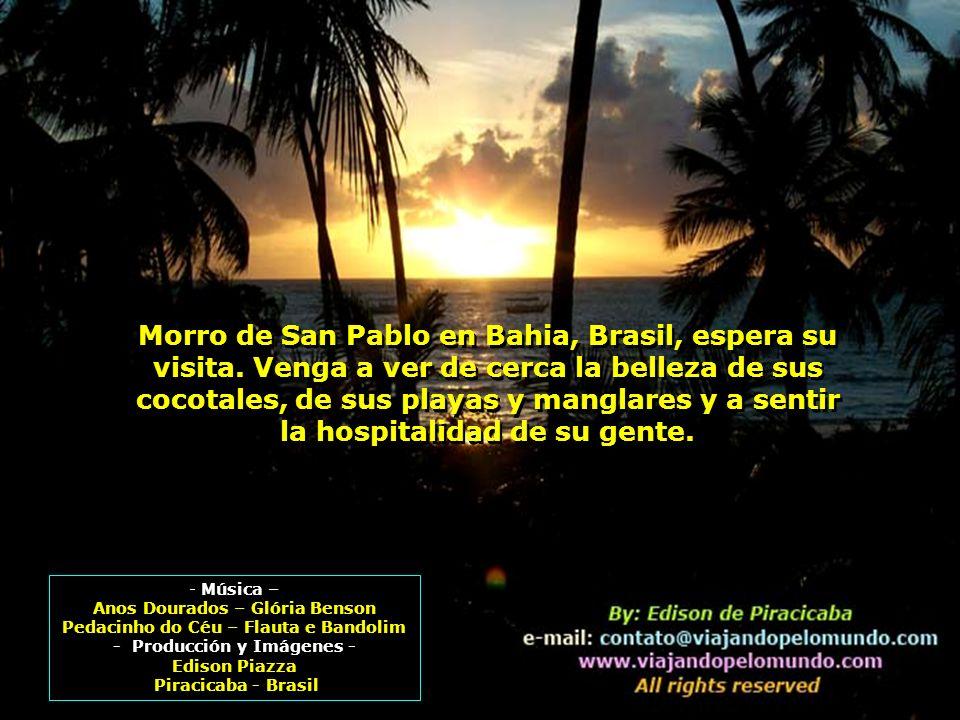 Esta es otra excursión organizada por la Agencia Monte Alegre Turismo de Piracicaba-SP y Ruta Tropical Turismo de Morro de San Pablo-BA, con mucho pro