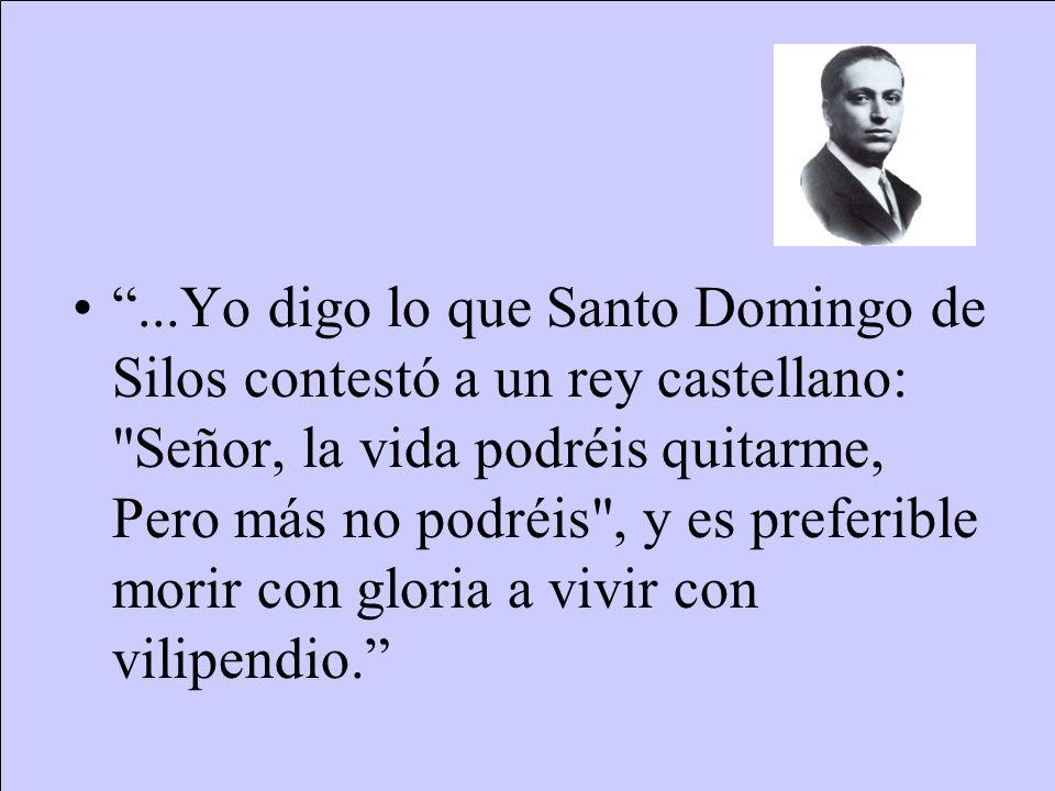 Sesión del 16 de junio de 1936 Como Jefe de la Oposición, en respuesta al presidente del Consejo de Ministros, Calvo Sotelo dijo: –Yo tengo, señor Casares Quiroga, anchas espaldas.