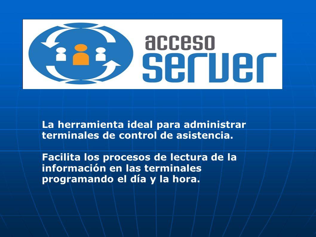 La herramienta ideal para administrar terminales de control de asistencia. Facilita los procesos de lectura de la información en las terminales progra