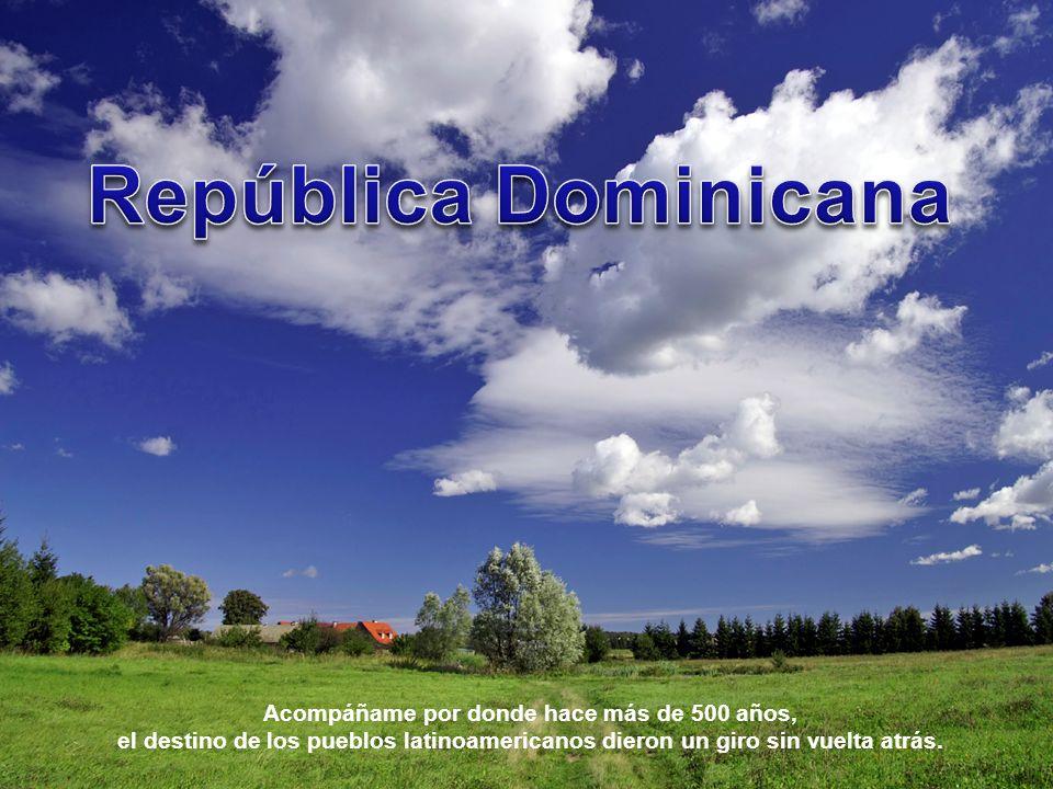 Acompáñame por donde hace más de 500 años, el destino de los pueblos latinoamericanos dieron un giro sin vuelta atrás.