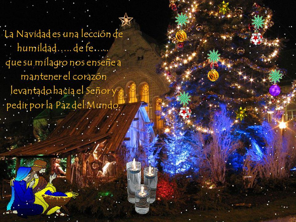 La Navidad es una lección de humildad…..de fe….. La Navidad es una lección de humildad…..