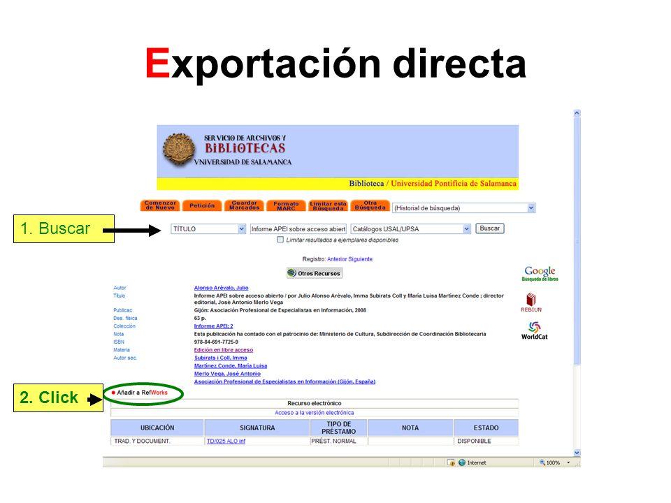 Exportación directa Si no tenemos abierta la sesión de RefWorks nos pedirá que nos identifiquemos, si estamos fuera de la USAL el codigo de grupo es RWUSAL