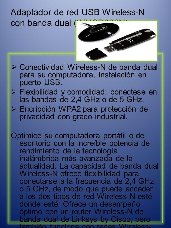 Adaptador de red USB Wireless-N con banda dual (WUSB600N): Conectividad Wireless-N de banda dual para su computadora, instalación en puerto USB.