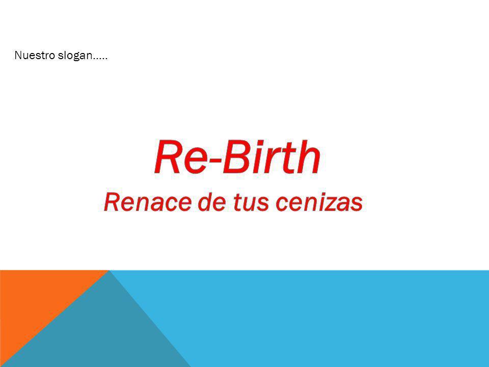 Nuestro slogan…..