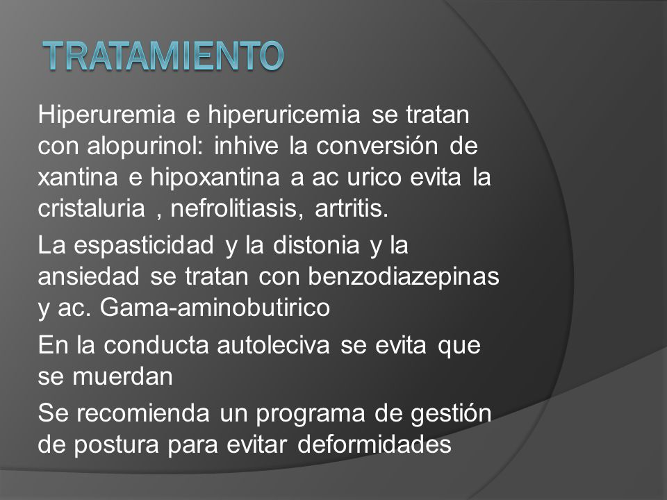 Hiperuremia e hiperuricemia se tratan con alopurinol: inhive la conversión de xantina e hipoxantina a ac urico evita la cristaluria, nefrolitiasis, artritis.