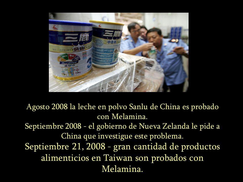 Agosto 2008 la leche en polvo Sanlu de China es probado con Melamina. Septiembre 2008 - el gobierno de Nueva Zelanda le pide a China que investigue es