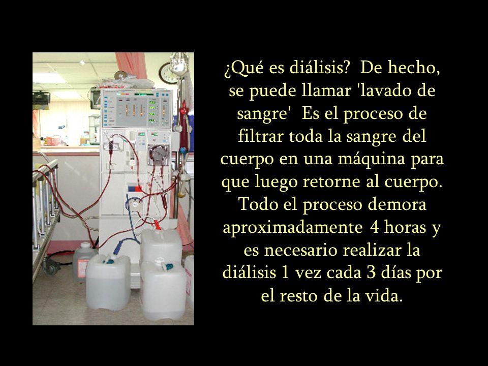¿Qué es diálisis? De hecho, se puede llamar 'lavado de sangre' Es el proceso de filtrar toda la sangre del cuerpo en una máquina para que luego retorn