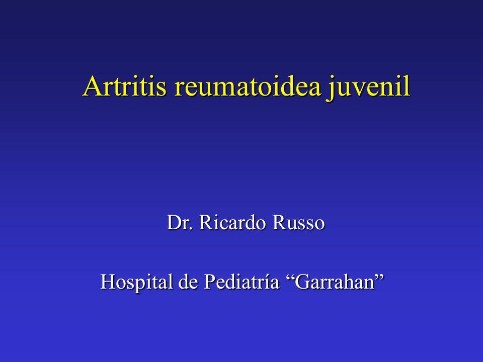 Artritis reumatoidea juvenil Dr. Ricardo Russo Hospital de Pediatría Garrahan