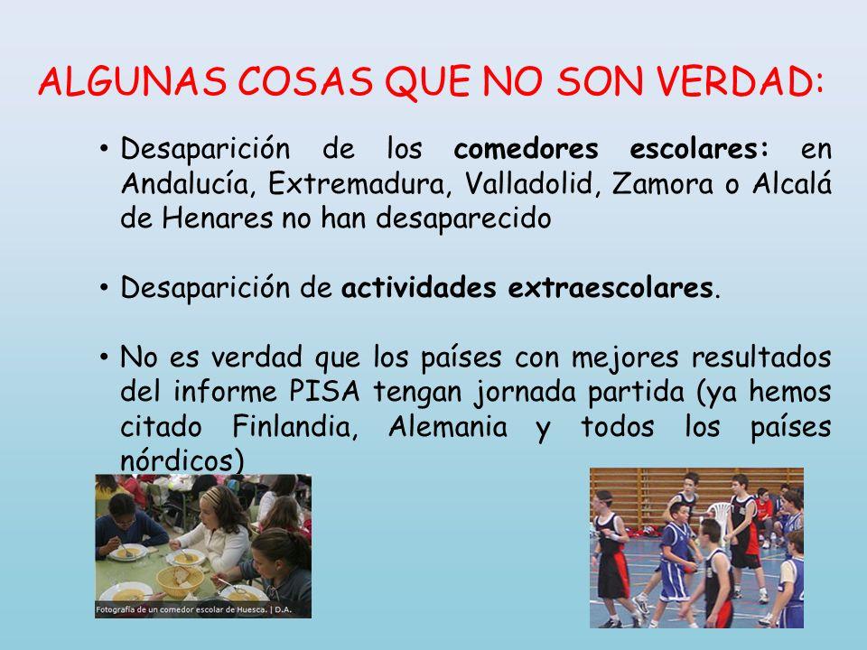 ALGUNAS COSAS QUE NO SON VERDAD: Desaparición de los comedores escolares: en Andalucía, Extremadura, Valladolid, Zamora o Alcalá de Henares no han des
