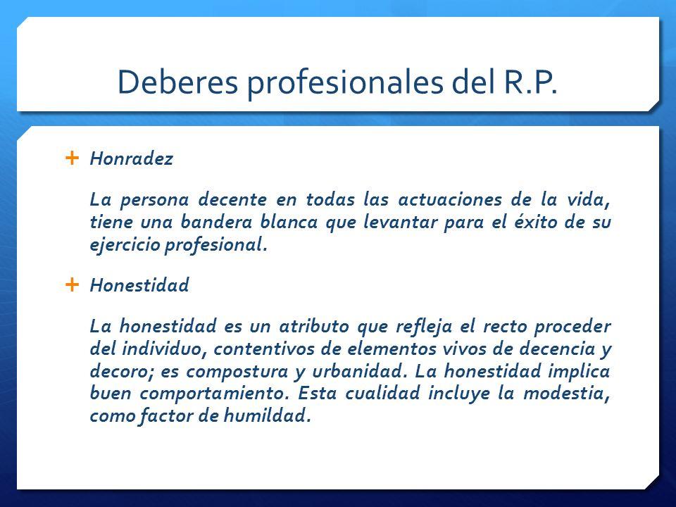 Deberes profesionales del R.P.