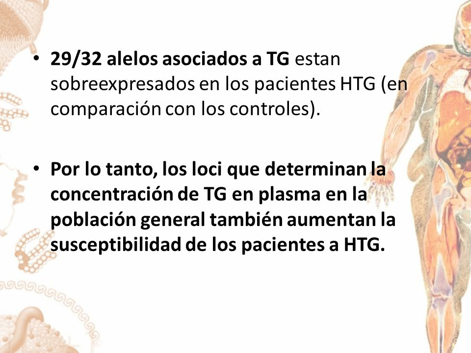 29/32 alelos asociados a TG estan sobreexpresados en los pacientes HTG (en comparación con los controles).