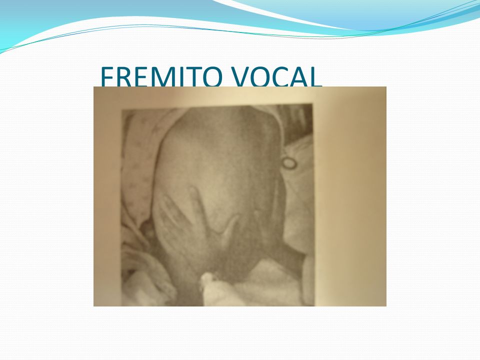 FREMITO VOCAL
