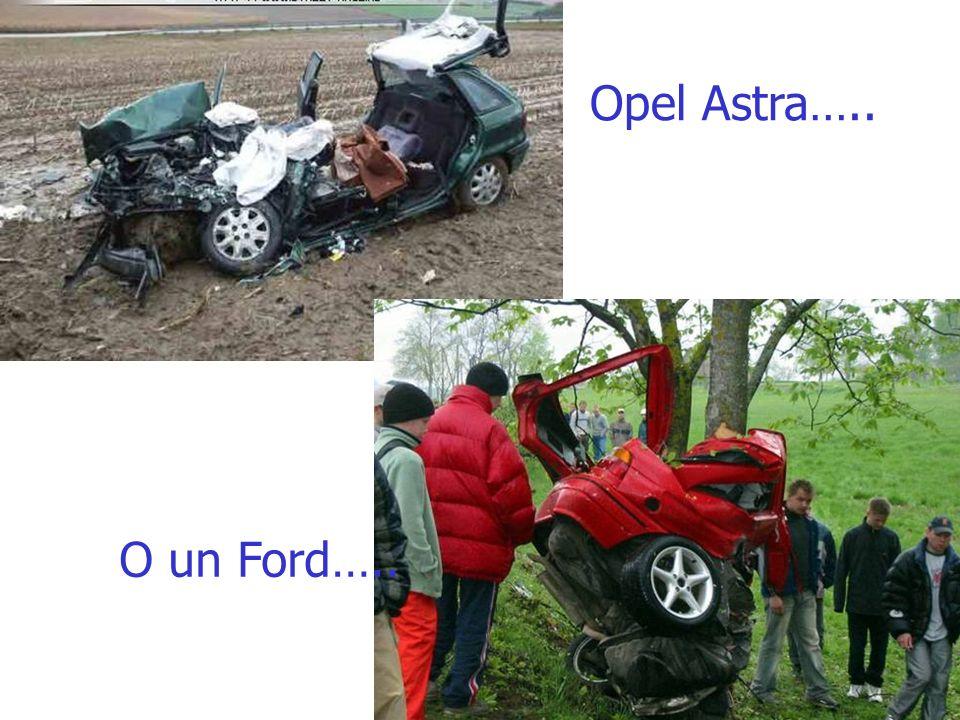 Opel Astra….. O un Ford…..