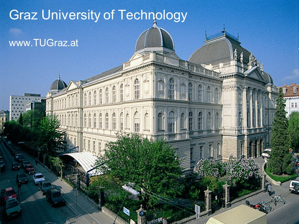 Graz University of Technology www.TUGraz.at
