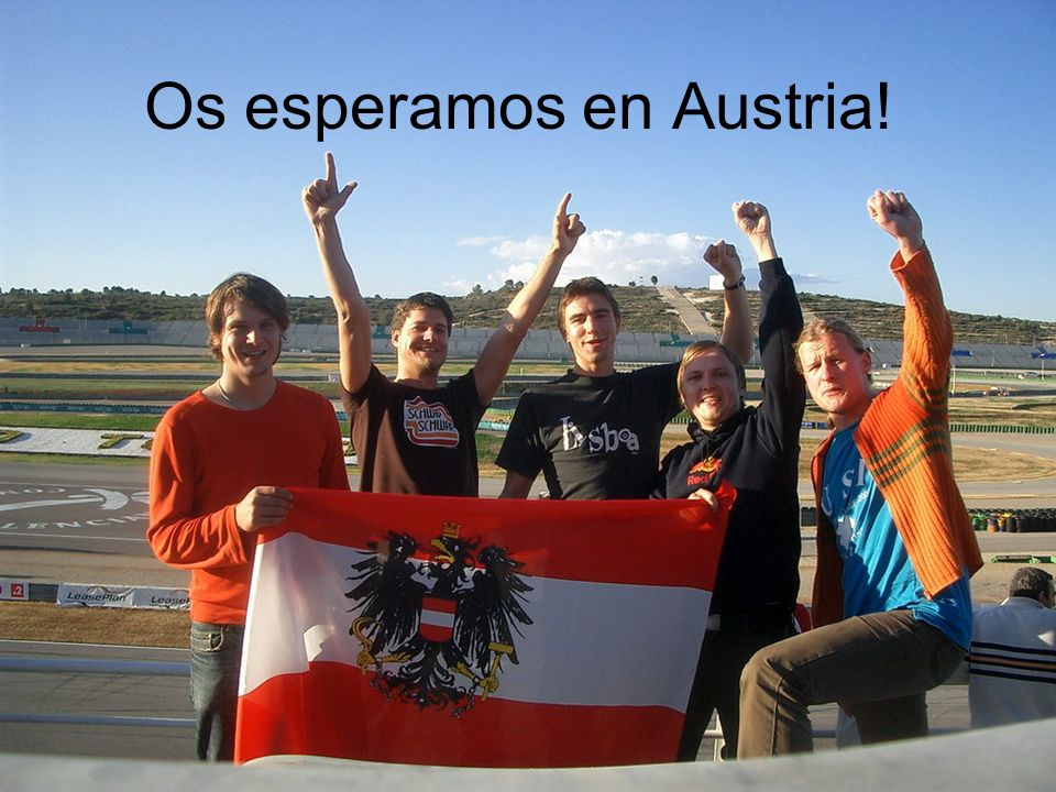 Os esperamos en Austria!