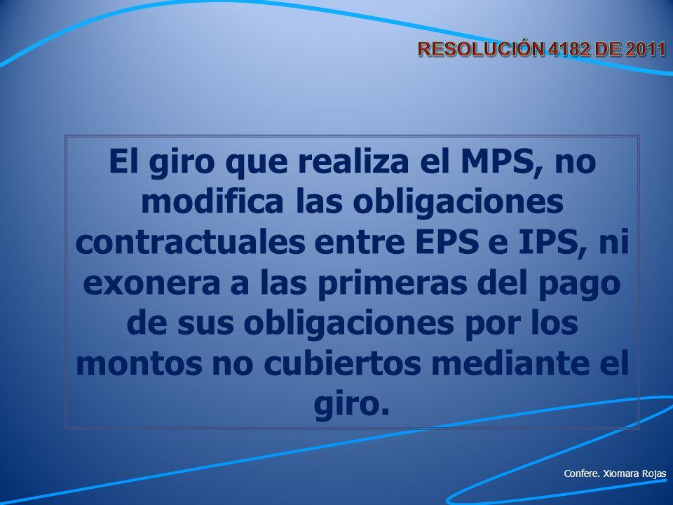 El giro que realiza el MPS, no modifica las obligaciones contractuales entre EPS e IPS, ni exonera a las primeras del pago de sus obligaciones por los