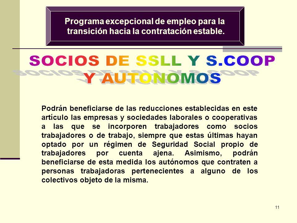 11 Programa excepcional de empleo para la transición hacia la contratación estable.