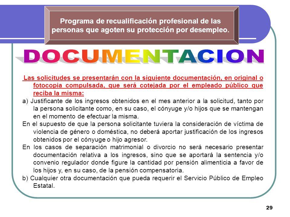 29 Programa de recualificación profesional de las personas que agoten su protección por desempleo.