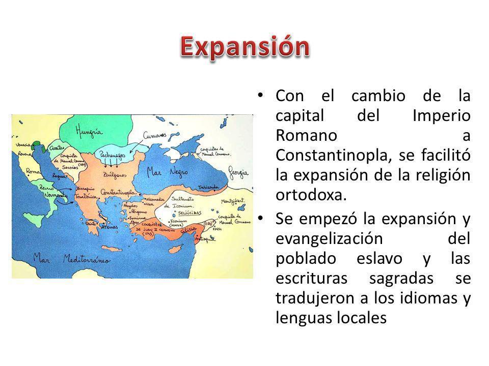Con el cambio de la capital del Imperio Romano a Constantinopla, se facilitó la expansión de la religión ortodoxa. Se empezó la expansión y evangeliza