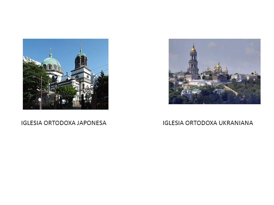 IGLESIA ORTODOXA JAPONESAIGLESIA ORTODOXA UKRANIANA