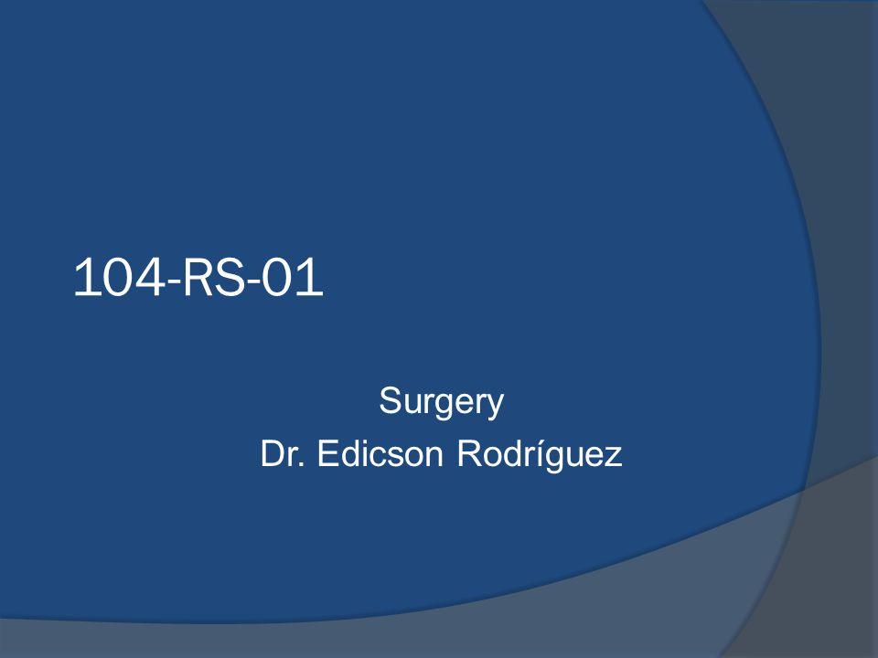 104-RS-01 Surgery Dr. Edicson Rodríguez