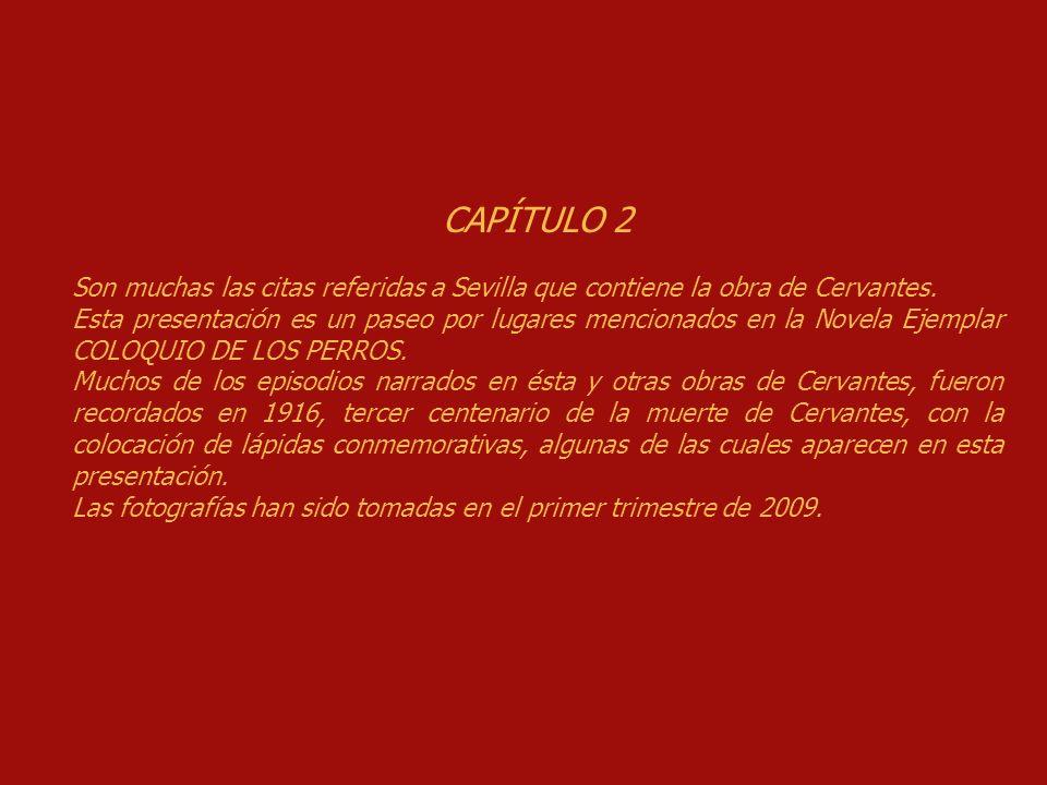 Fotografías: Antonio Reina Textos:Miguel de Cervantes Música:Minueto, Boccherini Nota: La fotografía de la lápida de la calle Troya está bajada de Internet, debido a unas obras que impiden hacer la foto.