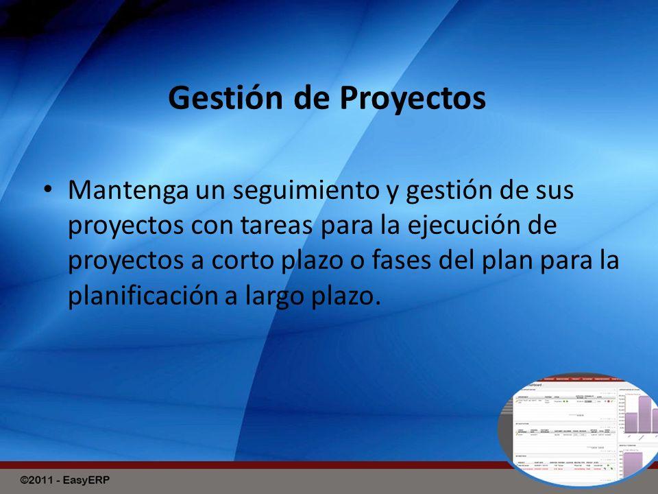 Gestión de Proyectos Mantenga un seguimiento y gestión de sus proyectos con tareas para la ejecución de proyectos a corto plazo o fases del plan para la planificación a largo plazo.