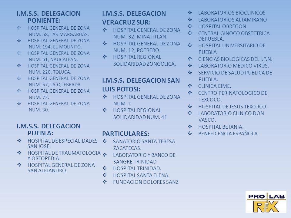 I.M.S.S. DELEGACION PONIENTE: HOSPITAL GENERAL DE ZONA NUM. 58, LAS MARGARITAS. HOSPITAL GENERAL DE ZONA NUM. 194, EL MOLINITO. HOSPITAL GENERAL DE ZO