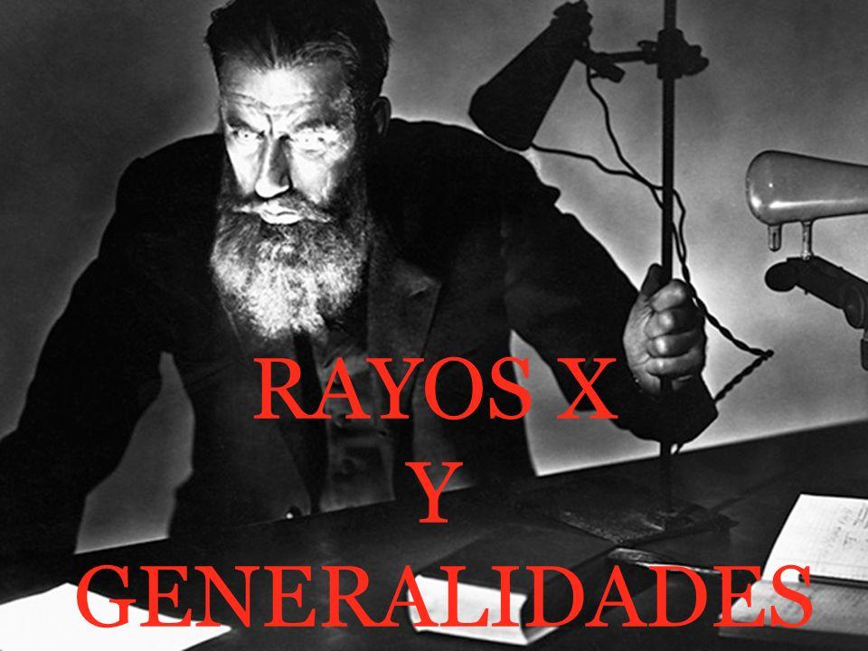RAYOS X Que son los rayos x.