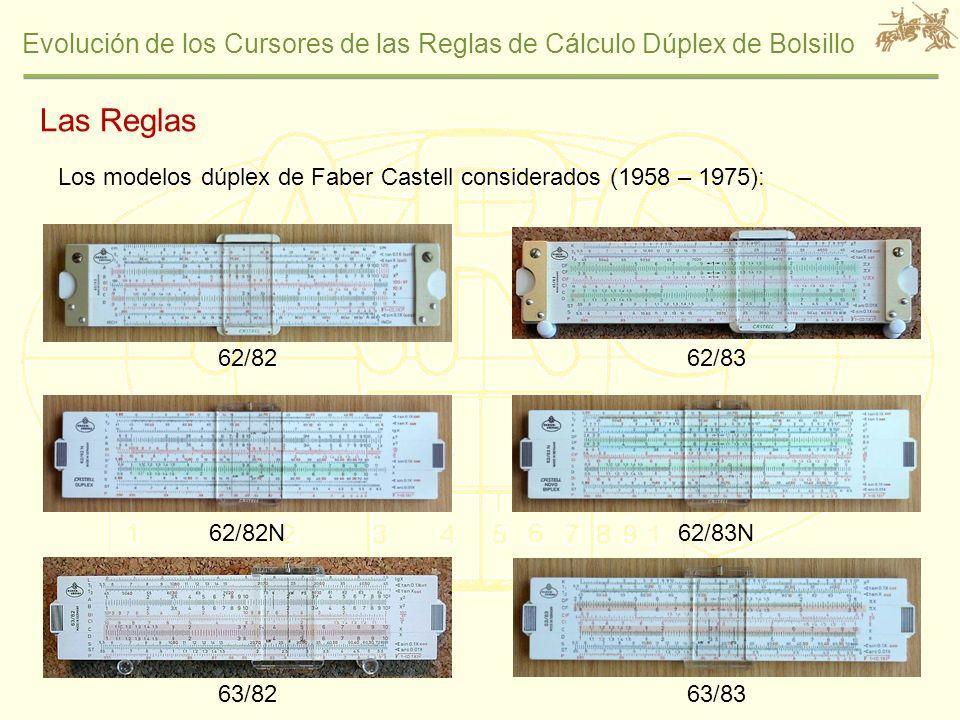 Evolución de los Cursores de las Reglas de Cálculo Dúplex de Bolsillo Proceso de Grabado: Líneas, marcas y texto por impresión térmica Color negro aplicado en todas Pulido final en húmedo en la cara interior del cursor Mismo molde para ambos cursores (63/82 y 63/83) Inyección Colocación de la Tuerca Grabado común Grabado específico de 63/82 o 63/83 Pintado en negro Proceso de fabricación de las caras del cursor (hipótesis) Líneas, Marcas y Texto