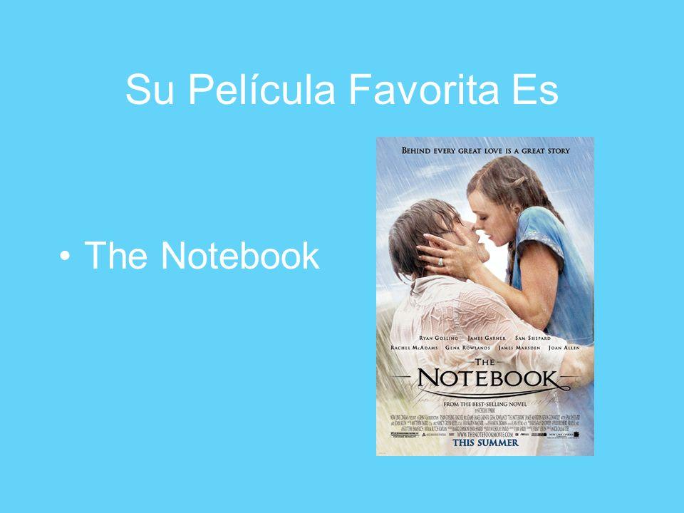 Su Película Favorita Es The Notebook