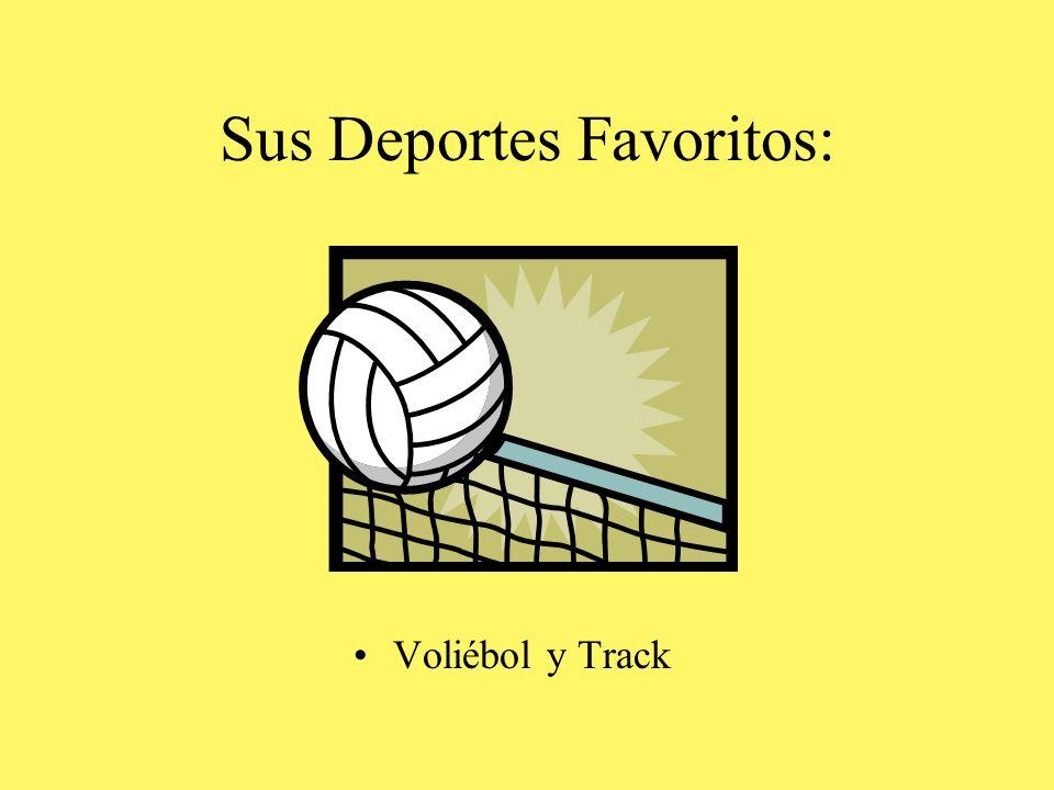 Sus Deportes Favoritos: Voliébol y Track