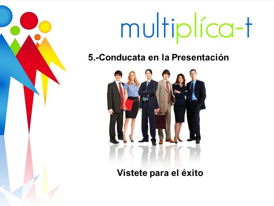 5.-Conducata en la Presentación Vístete para el éxito