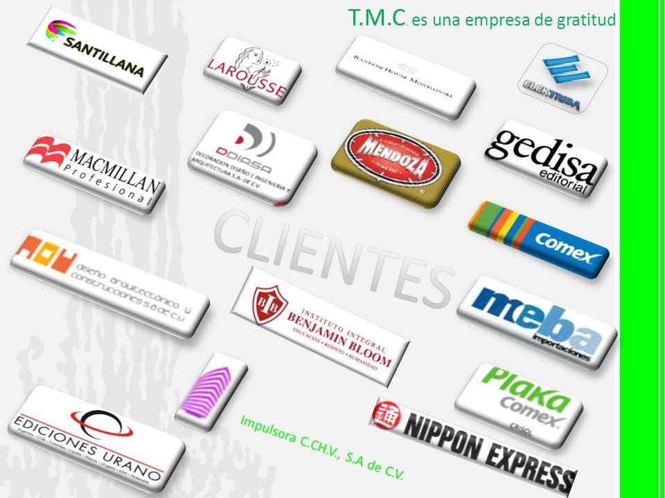 Impulsora C.CH.V., S.A de C.V. T.M.C. es una empresa de gratitud