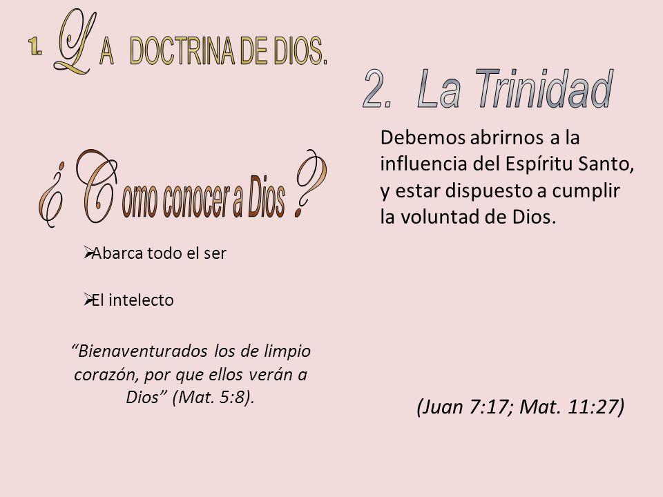Bienaventurados los de limpio corazón, por que ellos verán a Dios (Mat. 5:8). Abarca todo el ser El intelecto Debemos abrirnos a la influencia del Esp