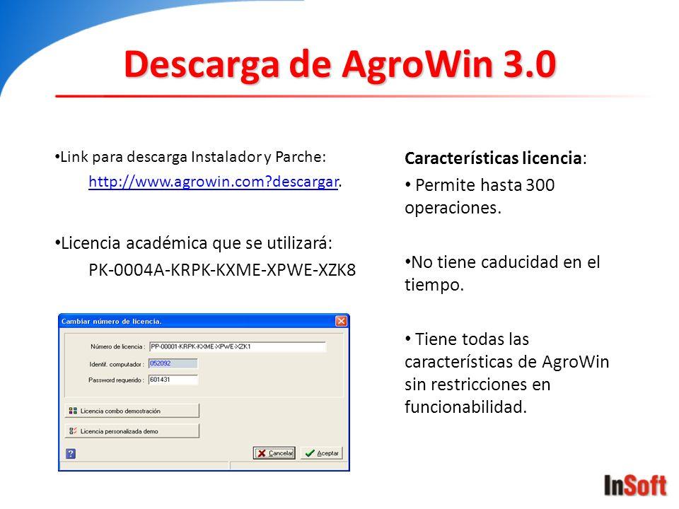 Descarga de AgroWin 3.0 Link para descarga Instalador y Parche: http://www.agrowin.com?descargarhttp://www.agrowin.com?descargar. Licencia académica q